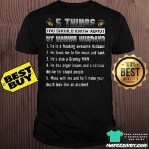5 things you should know about my marine husband shirt