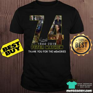 74 Peter Mayhew 1944 - 2019 thank you for the memories shirt