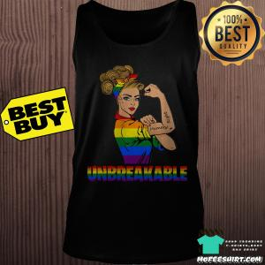 Unbreakable Lady Human Right LGBT shirt