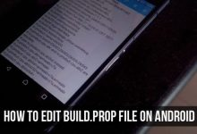 How to Edit build.prop File on Android