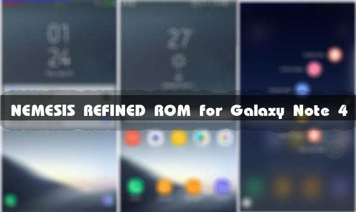 [للنوت4][روم] NEMESIS REFINED 3.7 بمميزات Galaxy S8