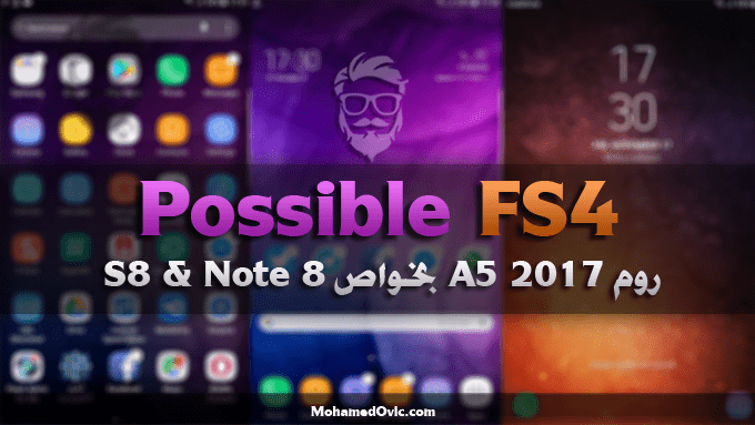 روم | Galaxy Note 3 | Possible FS4 | بورت A5 2017 بخواص S8 & Note 8
