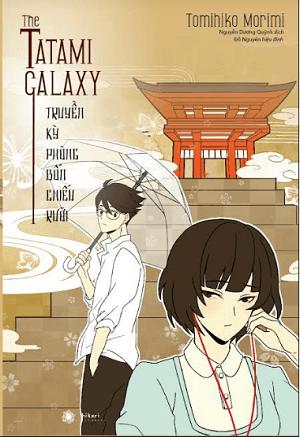 The Tatami Galaxy - Truyền kỳ phòng bốn chiếu rưỡi