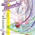 Khi Hikaru còn trên thế gian này…… Waka Murasaki