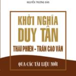 Khởi nghĩa Duy Tân Thái Phiên – Trần Cao Vân qua các tài liệu mới