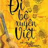 Đi Bộ Xuyên Việt Với Cây Đàn Guitar