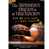 Giấc Mơ Giải Thoát Của Đức Phật
