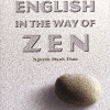 Anh Ngữ Thiền Học – English In The Way Of Zen