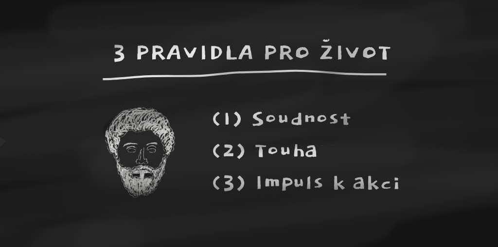 Marcus Aurelius: 3 pravidla pro život