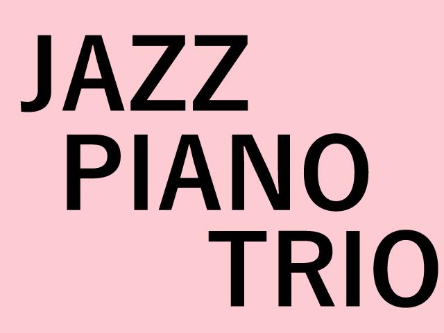 ジャズ ピアノトリオ