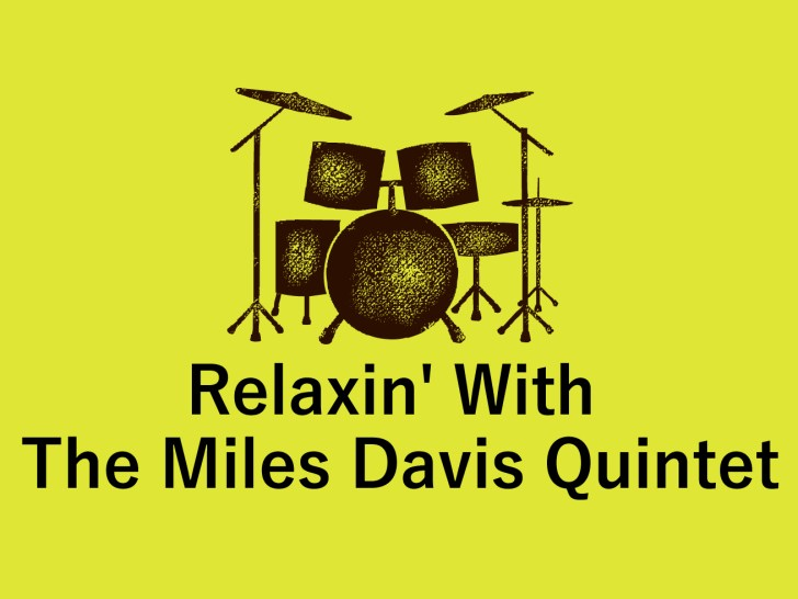 Relaxin' with the Miles Davis Quintet
