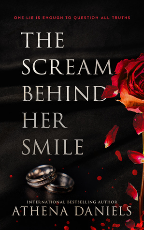 Book Cover of The Scream Behind Her Smile by Athena Daniels