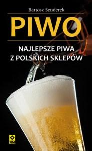 Piwo. Najlepsze piwa z polskich sklepów