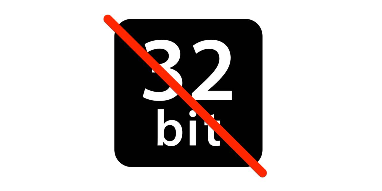 Koniec 32-bitów, jak rozpoznać aplikacje, z którymi trzeba będzie się pożegnać