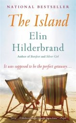 Mojo and Moxie's top reads for Summer - The Island Elin Hilberbrand