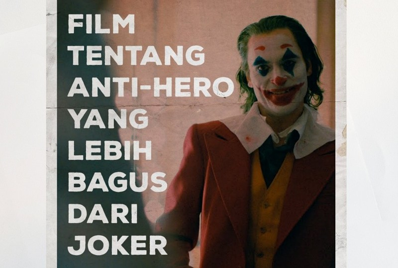 film tentang anti-hero