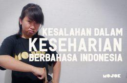 Kesalahan Berbahasa Indonesia yang Sering Ditemui dalam Keseharian