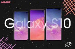 Samsung Galaxy S10: Enam Hal Menarik yang Membuatnya Layak Bersaing dengan iPhone 2018