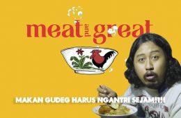 Sensasi Makan Gudeg yang Antrenya Sampai Satu Jam