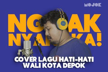 Cover Lagu Hati-Hati, Lagu Bikinan Walikota Depok - MOJOK.CO