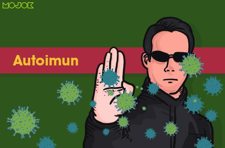 autoimun auto imun sistem kekebalan tubuh antibodi covid19 penyakit ashanty cara mengobati autoimun penyebab autoimun diabetes type 1 psoriasi mojok.co