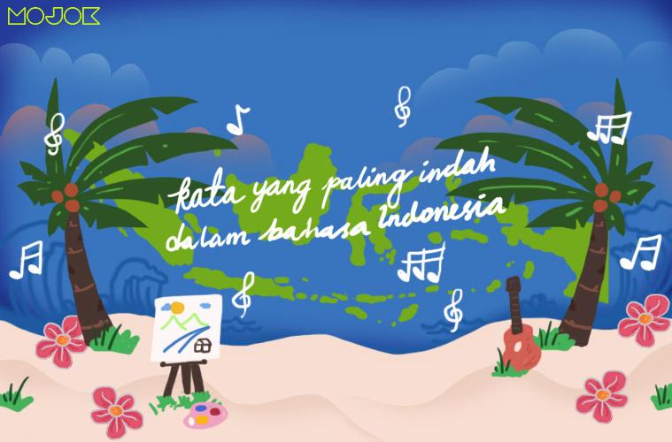 Kata Paling Indah Dalam Bahasa Indonesia Mojok Co