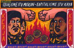Sosialisme itu Miskin, Kapitalisme itu Kaya: Heh Bacot, Kita Sama-sama Tak Berdaya soal Kerja!