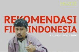 Rekomendasi Film-Film Indonesia yang Mantap