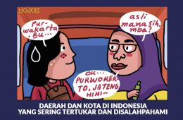 Daerah dan Kota di Indonesia yang Sering Tertukar dan Disalahpahami