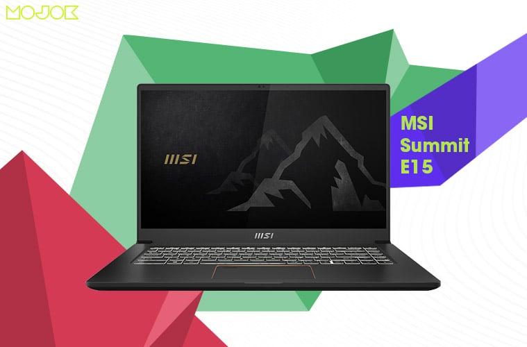 Laptop Gaming MSI Summit E15: Laptop Standar Militer, Elegan, dan Berjiwa Korsa MOJOK.CO