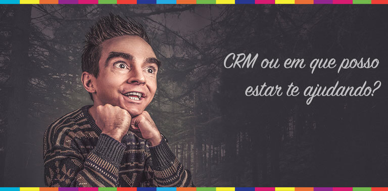 CRM ajuda as empresas a entender o cliente