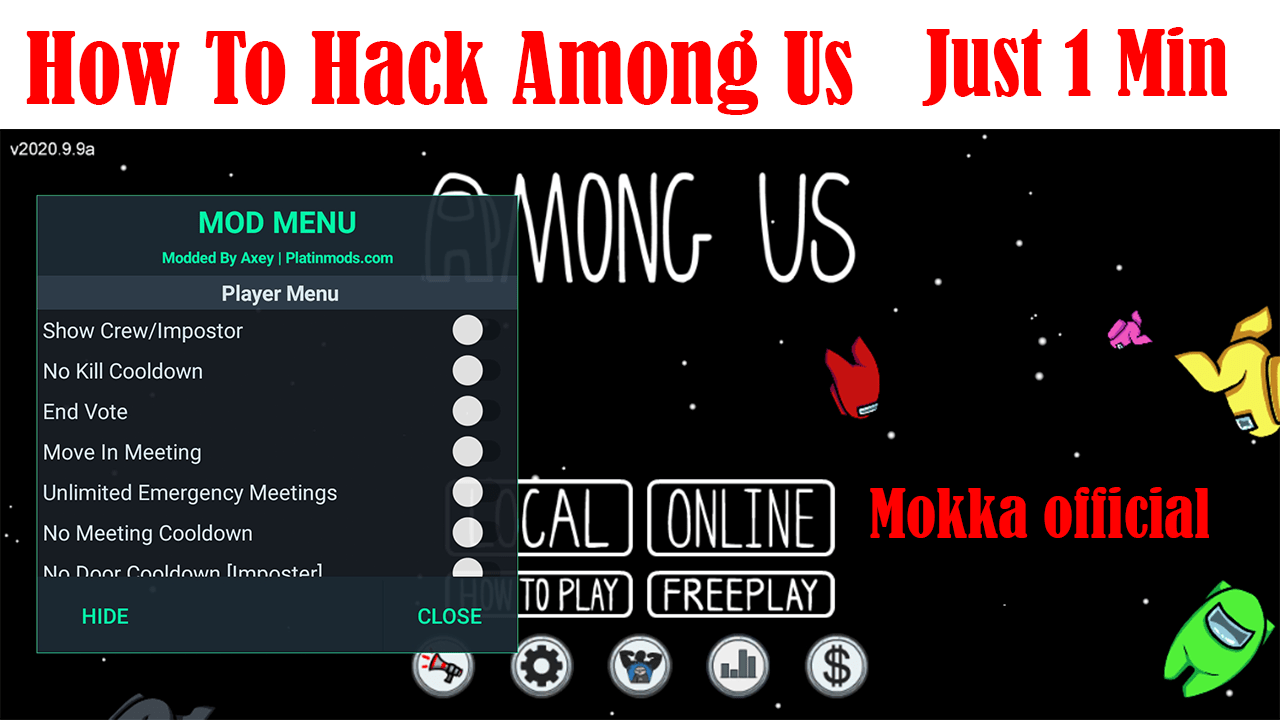 How To Hack Among Us Just 1 Min Mokka Official