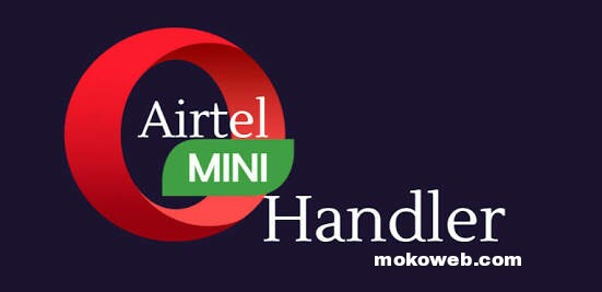 Download Opera Mini Handler V754 Apk For Airtel Free Browsing 2019