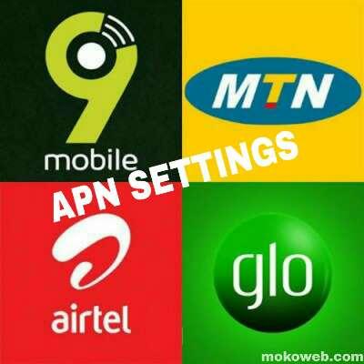 APN Settings For MTN Airtel Glo 9Mobile