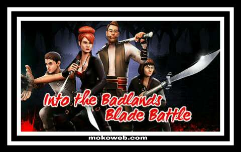 Into the badlands blade battle apk