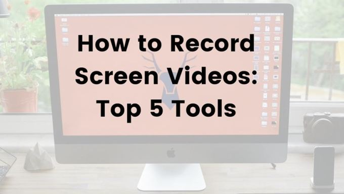 tools to record screen