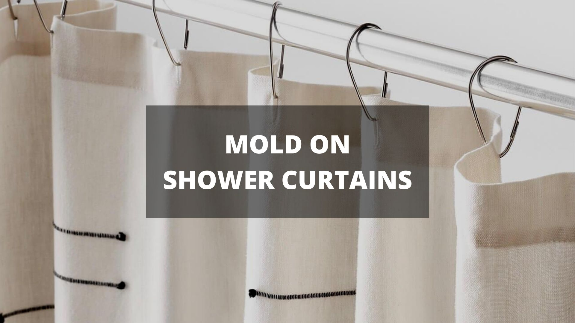 how to remove mold from shower curtains