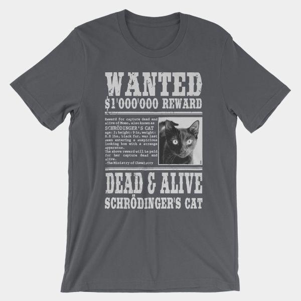 Schrödinger's Cat Wanted T-Shirt Asphalt