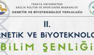 II.Genetik ve Biyoteknoloji Bilim Şenliği