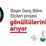 """""""Bayer Genç Bilim Elçileri"""" projesi gönüllülerini arıyor !"""