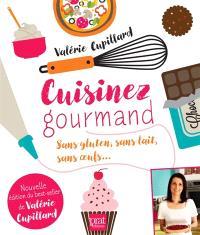 Cuisinez Gourmand Sans Gluten Sans Lait Sans Oeufs