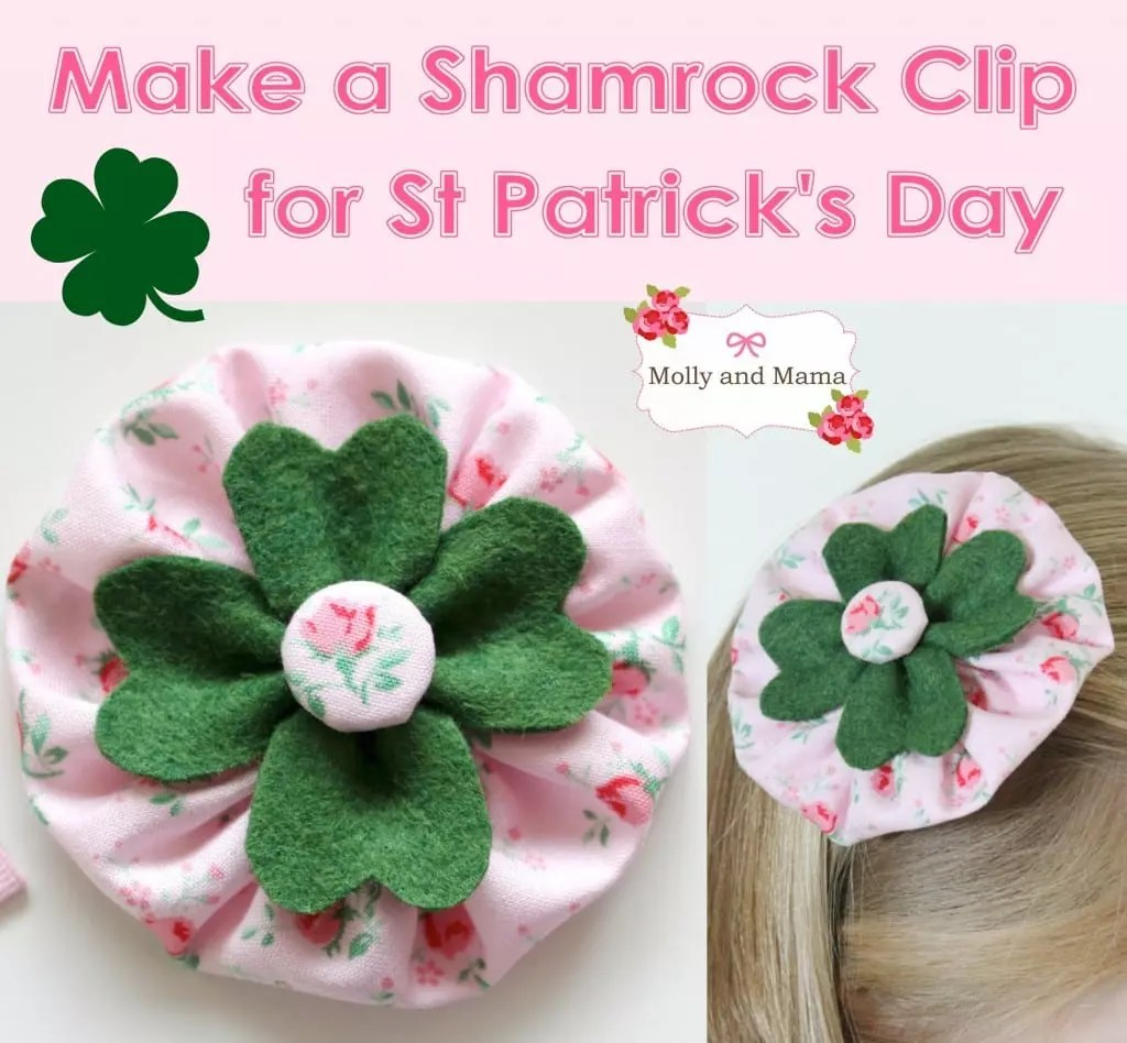 Make a Shamrock Clip with this easy Molly and Mama tutorial