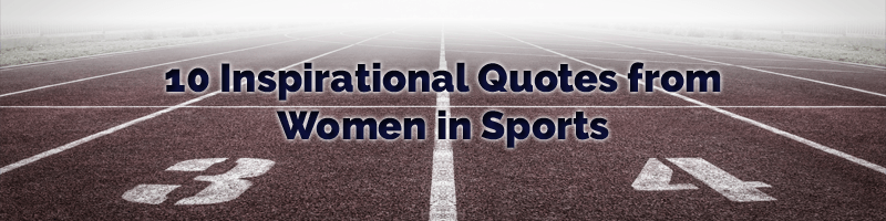 Women in Sports Quotes