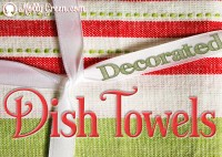 DIY: Decorated Dish Towels as Christmas Gifts - Molly Green