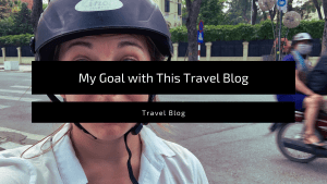 "Featured image for the blog post, ""My goal with this travel blog"""