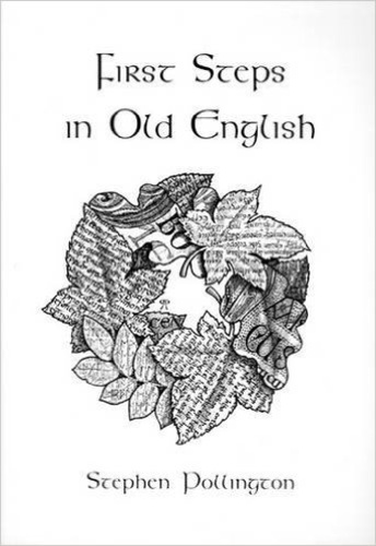 First Steps in Old English · Stephen Pollington · Könyv · Moly