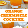 Orange Creamsicle Cocktail Made With Vanilla Vodka