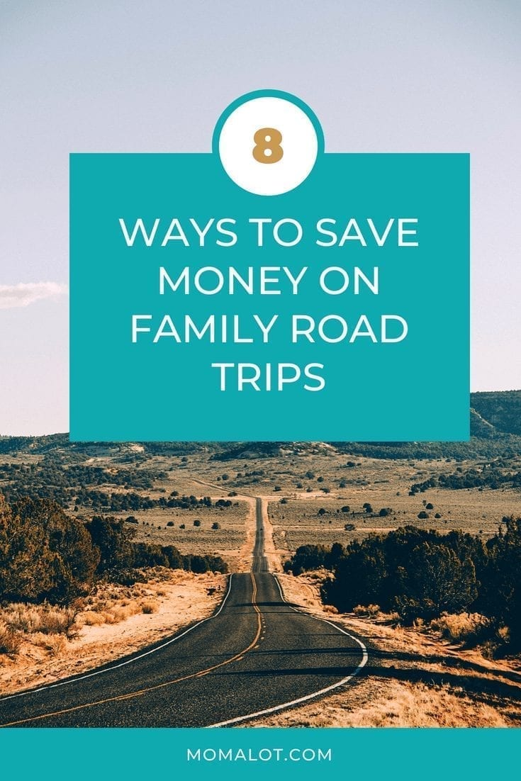 8 Ways to Save Money on Family Road Trips - pin