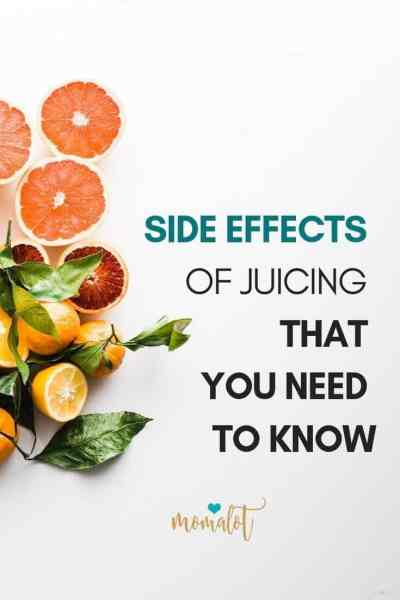SIDE EFFECTS OF JUICING THAT YOU NEED TO KNOW