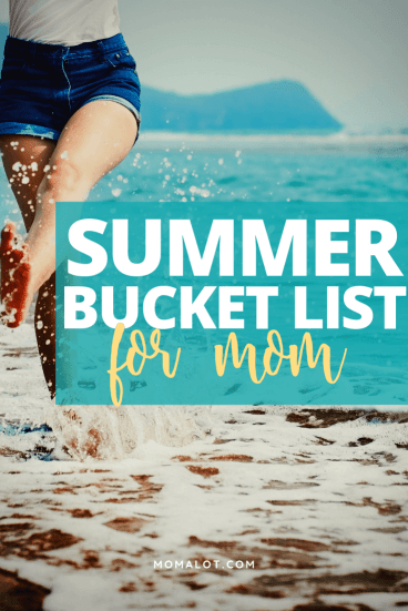 Summer Bucket List for Mom - ideas to get your inspired for your best summer yet
